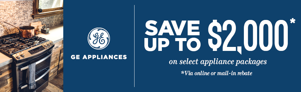 Save up to $2000 with qualified GE Appliance purchase